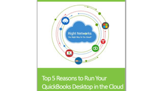 The Top 5 Reasons to Run Your QuickBooks Desktop in the Cloud