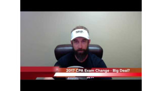 2017 CPA Exam Changes (AICPA) - Not So Scary...