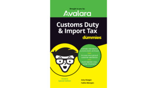 New eBook: Customs Duty & Import Tax for Dummies
