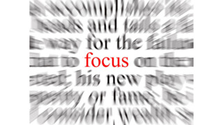 Are You Focused on the Right Things?