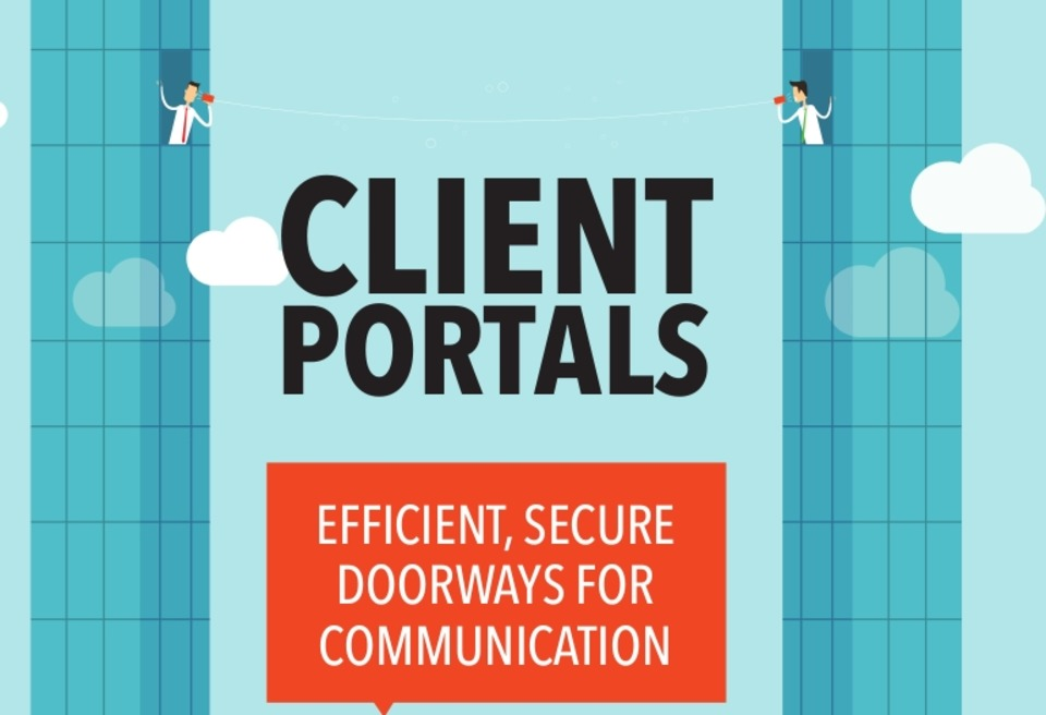 Client Portals Increase Efficiency, Provide Greater Convenience